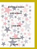 Mystere Du Silence