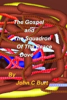The Gospel And The Squadron Of The Peace Dove.