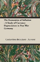 Economics Of Inflation - A Study Of Currency Depreciation In Post War Germany