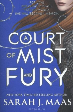 Maas, S: A Court of Mist and Fury