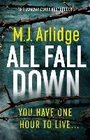 Arlidge, M: All Fall Down