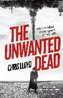 The Unwanted Dead