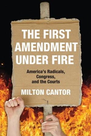 First Amendment Under Fire