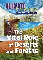Vital Role Of Deserts And Forests