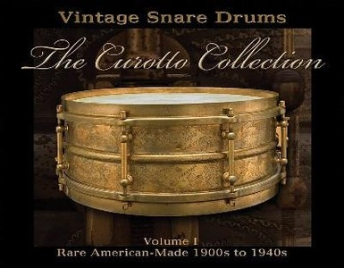 Vintage snare drums - The Curotto collection