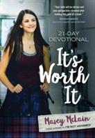 It's Worth It: 21-day Devotional