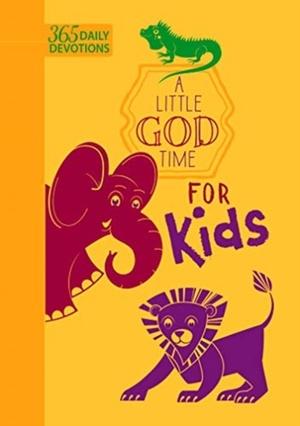 Little God Time Fot Kids: 365 Daily Devotional
