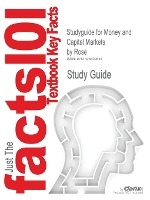 Studyguide For Money And Capital Markets By Rose, Isbn 9780072486766