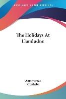 The Holidays At Llandudno