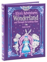 Alice's Adventures In Wonderland And Through The Looking Glass (barnes & Noble Collectible Classics: Children's Edition)