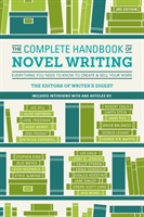Complete Handbook Of Novel Writing 3rd Edition