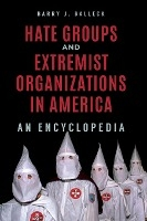 Hate Groups And Extremist Organizations In America