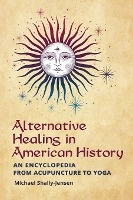 Alternative Healing In American History