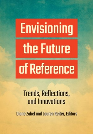Envisioning The Future Of Reference