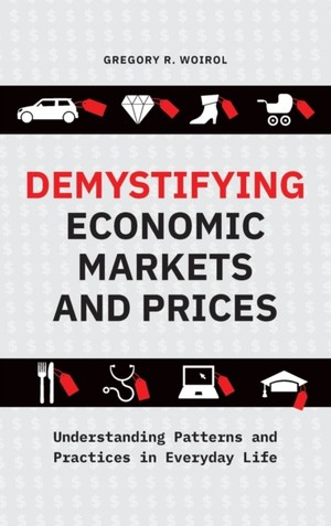 Demystifying Economic Markets And Prices