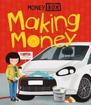 Money Box: Making Money