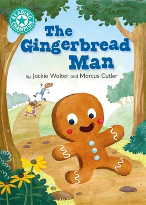 Reading Champion: The Gingerbread Man