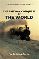 Railway Conquest Of The World