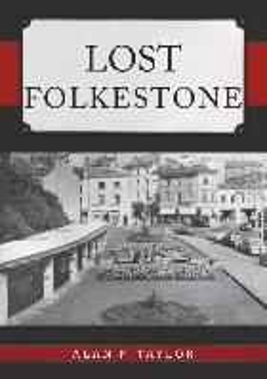 Lost Folkestone