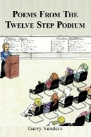 Poems From The Twelve Step Podium