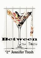 Between The Bars