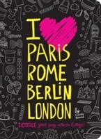 I Love Paris, Rome, Berlin, London