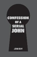 Confession Of A Serial John
