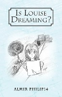 Is Louise Dreaming?