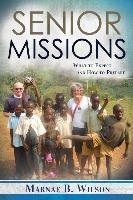 Senior Missions