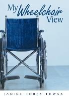 My Wheelchair View