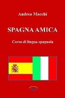 Spagna Amica - Corso Di Lingua Spagnola