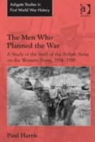 Men Who Planned The War