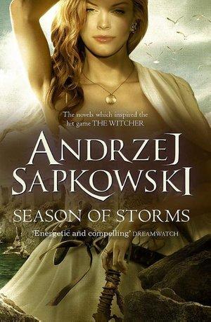 Sapkowski, A: Season of Storms