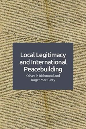 Local Legitimacy And International Peace Intervention