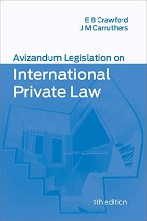 Avizandum Legislation On International Private Law