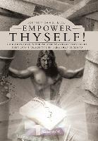 Empower Thyself!