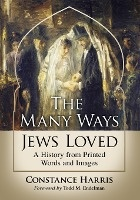 The Many Ways Jews Loved