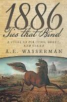 1886 Ties That Bind