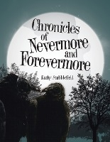 Chronicles Of Nevermore And Forevermore