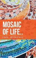 Mosaic Of Life..