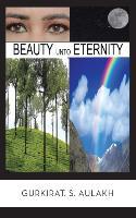 Beauty Unto Eternity