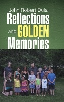 Reflections And Golden Memories