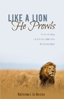Like A Lion He Prowls