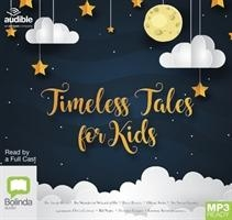 Timeless Tales For Kids