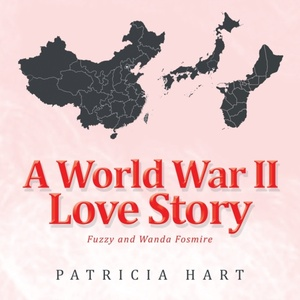 A World War Ii Love Story