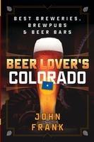 Beer Lover's Colorado