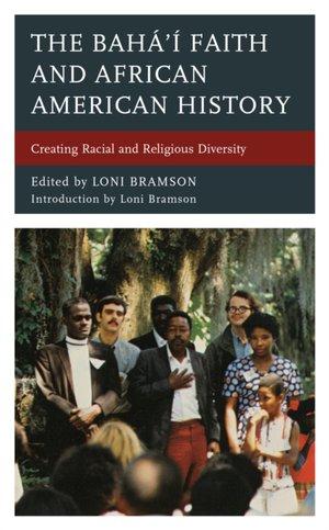 The Baha'i Faith And African American History