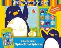 Piet Pinguin ruft an - Buch und Spiel-Smartphone
