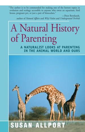 Natural History Of Parenting