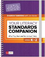 Your Literacy Standards Companion, Grades K-2